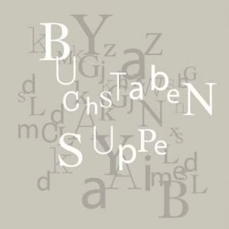 """Poesie et Table. Papierserviette. """"Buchstabensuppe"""""""