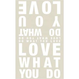 "Poesietuch ""Love what you do..."""