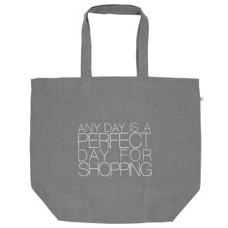"Shopper ""Any day is a perfect day..."""