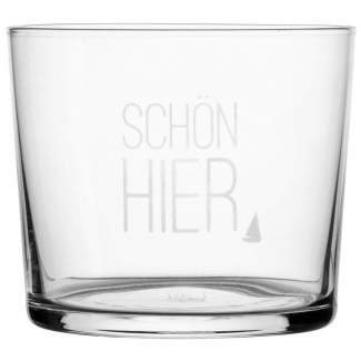 """Meer als Worte. Wasserglas """"Schön hier"""""""