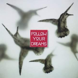 "Quadrat Karte ""Follow your dreams"""
