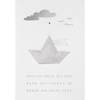 """Gazeanhänger Karte """"Setz die Segel mit Mut..."""""""