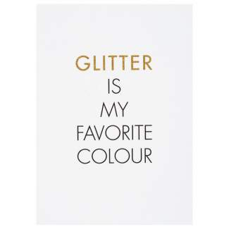 "Glitzer Postkarte ""Glitter is my favorite..."""