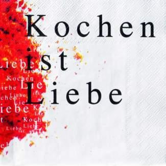 """Poesie et Table Papierserviette """"Kochen ist Liebe"""""""