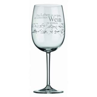 """Weinglas """"Das Leben ist zu kurz..."""""""