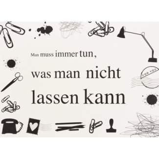 "Paper & Poetry. Memos ""Man muss immer tun..."""