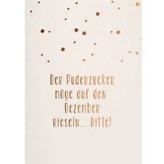 """Weihnachtspostkarte """"Der Puderzucker möge..."""""""