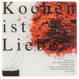 """Poesie et Table. Kleine Glasplatte """"Kochen ist Liebe"""""""