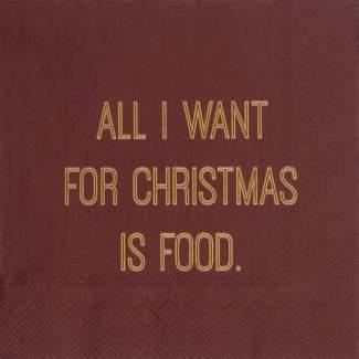 "Servietten ""All I want..."""