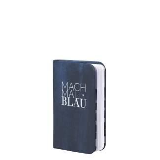 """Tintenblau. Notizbuch """"Mach mal blau"""""""
