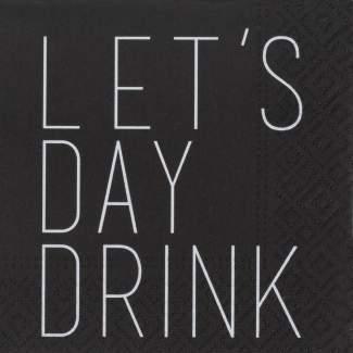 "Cocktail Serviette ""Let's day drink"""