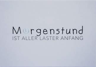 """Wortwitzkarte """"Morgenstund..."""""""