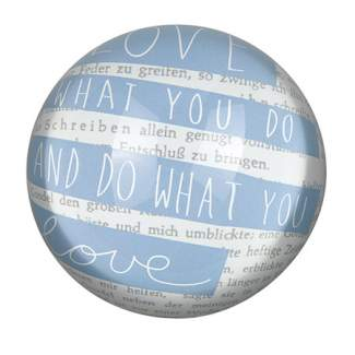 "Glas Briefbeschwerer ""Do what you love"""