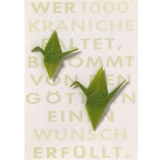 """Glückwunschkarte. Kranich Karte. """"Wer 1000 Kraniche faltet..."""""""