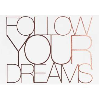 "Postkarte ""Follow your dreams..."""