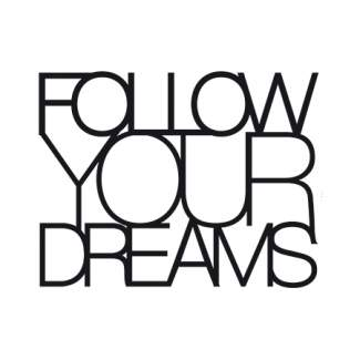 "Kleine Wandsticker ""Follow your dreams..."""
