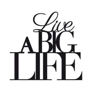 "Kleine Wandsticker ""Live a big life"""