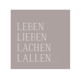 """Serviette """"Leben lieben lachen lallen"""""""