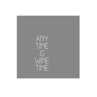 "Weinservietten ""Any time is wine time"""