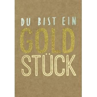 """Glanzstück Karte """"Du bist ein Goldstück"""""""