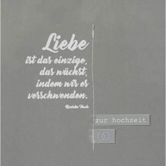 """Hochzeitskarte """"Liebe ist das einzige.."""""""
