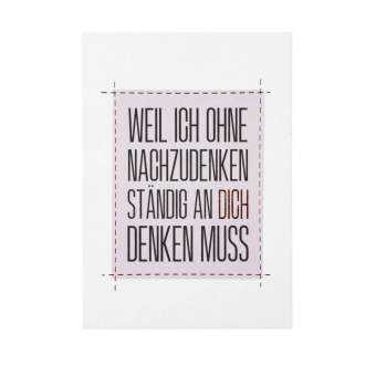 """Kleine Botschaften Postkarte """"Weil ich ohne..."""""""