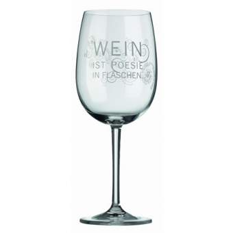 """Weinglas """"Wein ist Poesie in Flaschen"""""""