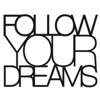 "Wandpoesie ""Follow your dreams"""