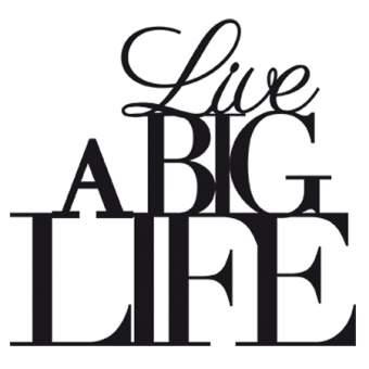 """Wandpoesie """"Live a big life"""""""